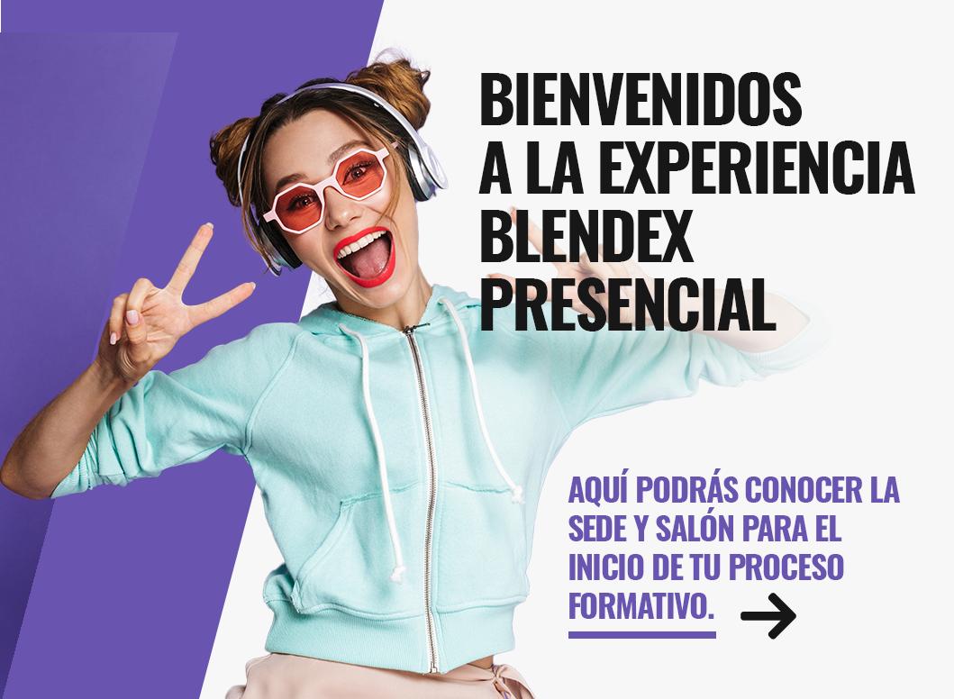 Bienvenidos a la experiencia Blendex presencial