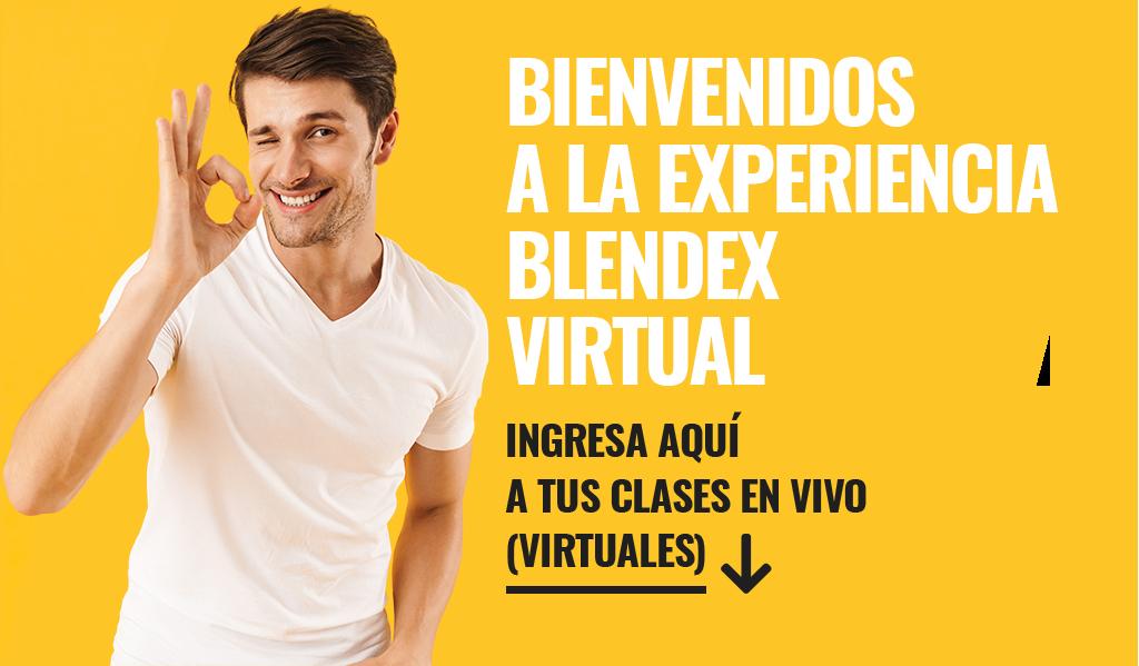 Bienvenidos a la experiencia Blendex virtual